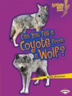 Can You Tell a Coyote from a Wolf? - eBook