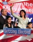 Getting Elected : A Look at Running for Office - eBook