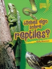 Sabes algo sobre reptiles? (Do You Know about Reptiles?) - eBook