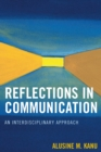 Reflections in Communication : An Interdisciplinary Approach - eBook