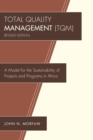 Total Quality Management (TQM) : A Model for the Sustainability of Projects and Programs in Africa - eBook