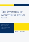 The Invention of Monotheist Ethics : Exploring the First Book of Samuel - eBook