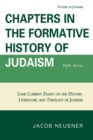 Chapters in the Formative History of Judaism : Fifth Series - eBook