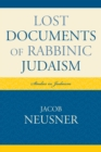 Lost Documents of Rabbinic Judaism - eBook