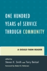 One Hundred Years of Service Through Community : A Gould Farm Reader - eBook