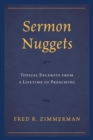 Sermon Nuggets : Topical Excerpts from a Lifetime of Preaching - eBook