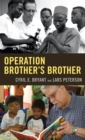 Operation Brother's Brother - eBook