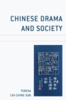 Chinese Drama and Society - eBook