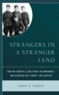 Strangers in a Stranger Land : How One Country's Jews Fought an Unwinnable War alongside Nazi Troops... and Survived - eBook