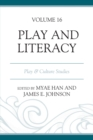 Play and Literacy : Play & Culture Studies - eBook