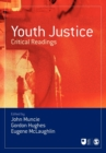Youth Justice : Critical Readings - Book
