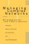 Managing Complex Networks : Strategies for the Public Sector - Book