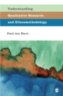 Understanding Qualitative Research and Ethnomethodology - Book