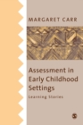Assessment in Early Childhood Settings : Learning Stories - Book