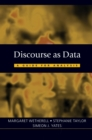 Discourse as Data : A Guide for Analysis - Book