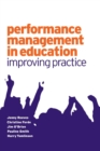 Performance Management in Education : Improving Practice - Book