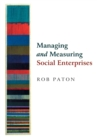 Managing and Measuring Social Enterprises - Book