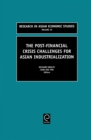 The Post Financial Crisis Challenges for Asian Industrialization - Book