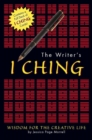 The Writer's I Ching : Wisdom for the Creative Life - eBook