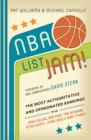 NBA List Jam! : The Most Authoritative and Opinionated Rankings from Doug Collins, Bob Ryan, Peter Vecsey, Jeanie Bu - eBook