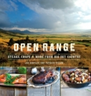 Open Range : Steaks, Chops, and More from Big Sky Country - eBook