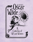 The Quotable Oscar Wilde : A Collection of Wit and Wisdom - Book