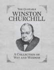 The Quotable Winston Churchill : A Collection of Wit and Wisdom - eBook