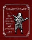 Shakespeare: The Bard's Guide to Abuses and Affronts - eBook