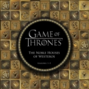 Game of Thrones: The Noble Houses of Westeros : Seasons 1-5 - eBook