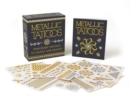 Metallic Tattoos : 15 Temporary Tattoos to Dazzle and Delight - Book
