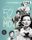 The Essentials : 52 Must-See Movies and Why They Matter - eBook