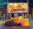 Bulldozer Dreams - Book