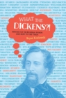 What the Dickens?! : Distinctly Dickensian Words and How to Use Them - eBook