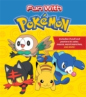 Fun with Pokemon : Includes 4 pull-out posters to color, mazes, word searches, and more! - Book