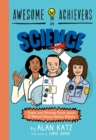 Awesome Achievers in Science : Super and Strange Facts about 12 Almost Famous History Makers - eBook