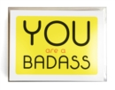 You Are a Badass (R) Notecards : 10 Notecards and Envelopes - Book