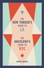 The New Yorker's Guide to LA, The Angeleno's Guide to NYC - eBook