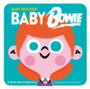Baby Bowie : A Book about Adjectives - Book