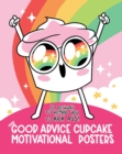 Grab Life by the Balls : And Other Life Lessons from The Good Advice Cupcake - eBook