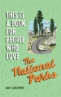 This Is a Book for People Who Love the National Parks - Book