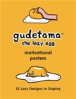 Gudetama Motivational Posters : 12 Lazy Designs to Display - Book