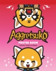 Aggretsuko Poster Book : 12 Rockin' Designs to Display - Book