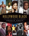 Hollywood Black : The Stars, the Films, the Filmmakers - eBook