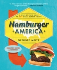 Hamburger America : A State-By-State Guide to 200 Great Burger Joints - eBook