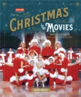 Turner Classic Movies: Christmas in the Movies : 30 Classics to Celebrate the Season - Book