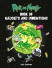 Rick and Morty Book of Gadgets and Inventions - Book