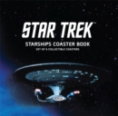 Star Trek Starships Coaster Book : Set of 6 Collectible Coasters - Book
