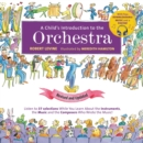 A Child's Introduction to the Orchestra (Revised and Updated) : Listen to 37 Selections While You Learn About the Instruments, the Music, and the Composers Who Wrote the Music! - Book