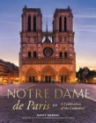 Notre Dame de Paris : A Celebration of the Cathedral - eBook