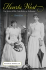 Hearts West : True Stories of Mail-Order Brides on the Frontier - eBook